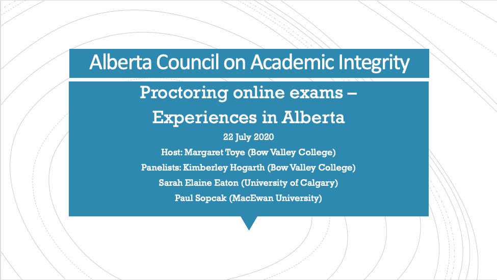 Webinar re-cap: Proctoring online exams – Experiences in Alberta
